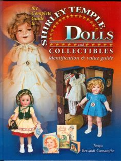 MEMORIES OF THINGS PAST TOO! on Ruby Lane http://www.rubylane.com/item/544398-3-14-11/Doll-Reference-Book-Shirley-Temple #shirleytemple