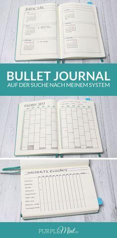 Bullet Journal – auf der Suche nach meinem System.   future Log - Calendex - Haushaltstracker   http://purplemint.de/2017/02/bullet-journal-auf-der-suche-nach-meinem-system/