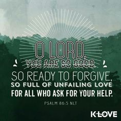 O Lord, You are so good