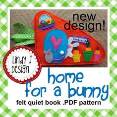 Check it out......  A PDF PATTERN for a simple, but darling!, QUIET BOOK featuring Cadbury the Bunny.  This two page book is a cute CARROT COTTAGE