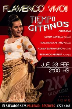 NOCHE DE 2X1 EN ENTRADAS!!!  Cena 21:00 hs - Show 22:30 hs || Reservas 4776 6143 Cena Show, Movie Posters, Entry Ways, Flamenco, Night, Artists, Film Poster, Film Posters, Billboard