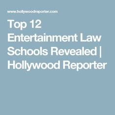 Top 12 Entertainment Law Schools Revealed | Hollywood Reporter