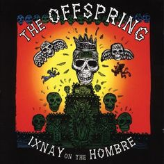 Ixnay On The Hombre Epitaph http://www.amazon.it/dp/B0000248MD/ref=cm_sw_r_pi_dp_Yp6Tvb1J56PEC
