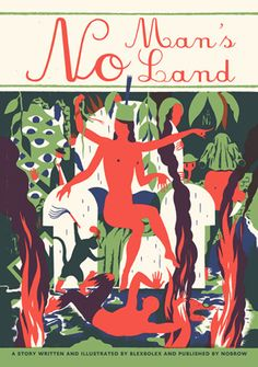 No Man's Land: A Meditation on Mortality and Self-Delusion from French Illustrator Blexbolex