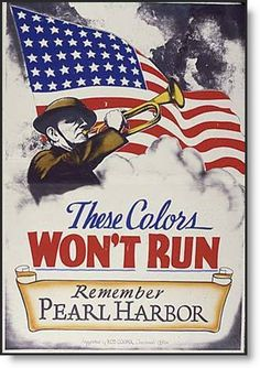 These Colors Won't Run -- Remember Pearl Harbor ~ WWII poster