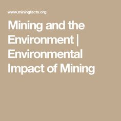 Mining and the Environment Environment