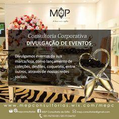 Divulgação de Eventos: Acompanhe o resultado dos serviços prestados em nosso Blog --> www.mepconsultorias.blogspot.com.br