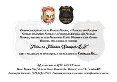 SINDIPOL/DF e FENAPEF realizam cerimônia em comemoração ao Dia do Policial Federal - SINDIPOL / DF
