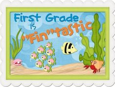 """First Grade is """"Fin""""tastic Poster"""