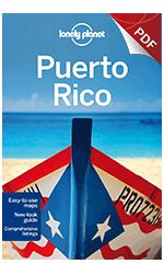 Top 7 Puerto Rico Destinations to Escape the Freezee - Travel Guides and PDF Chapters from Lonely Planet: