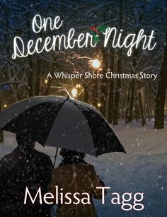 Melissa Tagg - One December Night / https://www.goodreads.com/book/show/23674873-one-december-night?from_search=true&search_version=service