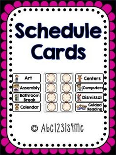 http://www.teacherspayteachers.com/Product/Schedule-Cards-1396799