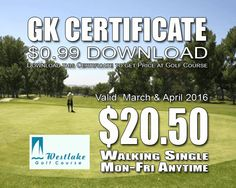 GK Certificate Westlake Golf Course Tee Time Special