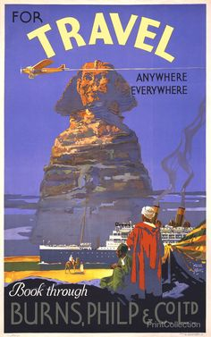 For travel anywhere, everywhere. Book through Burnes, Philip & Co. A vintage Australian travel poster from the this poster shows an airplane flying above the Great Sphinx in Egypt and an o Old Poster, Poster Ads, Art Posters, Poster City, Quote Posters, How To Have Style, Travel Ads, Travel Agency, Airplane Travel