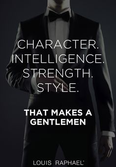 Are you a #gentleman? #MensStyle #Quote