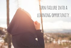 Learn how to turn failure into a learning opportunity #failure #grow #sicilysheartandhome