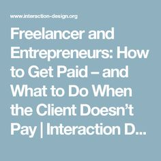 Freelancer and Entrepreneurs: How to Get Paid – and What to Do When the Client Doesn't Pay | Interaction Design Foundation
