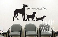 Be Patient Veterinary Waiting Room Wall Art Waiting Room Decor, Waiting Rooms, Clinic Interior Design, Clinic Design, Pet Shop, Medizinisches Design, Veterinarian Office, Vet Office, Dog Spa