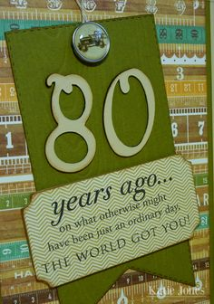 Birthday Card -  #  years ago... on what otherwise might have been just an ordinary day, THE WORLD GOT YOU!