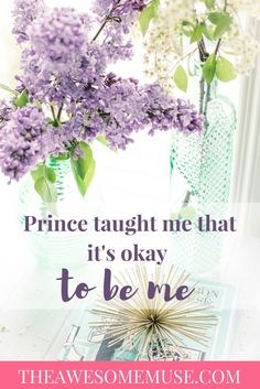 Prince taught me that it's okay to be me. Prince always inspired me to be creative and unique.