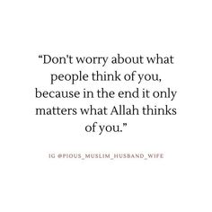 Islamic Love Quotes, Quran Quotes, Husband Wife, No Worries, Allah, Thinking Of You, Motivation, My Love, Words