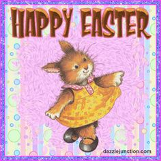dance your way to happiness and enjoy the day !!..  oooo  : c )   oh  and HAPPY EASTER also !