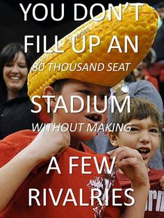 University of Nebraska – Lincoln Cornhuskers - You Don't Fill Up An 80 Thousand Seat Stadium Without Making A Few Rivalries
