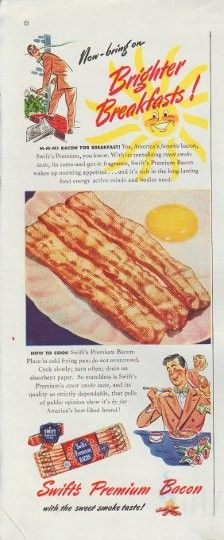 """Description: 1948 SWIFT'S PREMIUM BACON vintage print advertisement """"Brighter Breakfasts"""" -- Now -- bring on Brighter Breakfasts ! Swift's Premium Bacon with the sweet smoke taste! -- Size: The dimensions of the half-page advertisement are approximately 5.25 inches x 13.5 inches (13.25 cm x 34.25 cm). Condition: This original vintage half-page advertisement is in Excellent Condition unless otherwise noted."""