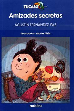 Amizades secretas / Agustín Fernández Paz