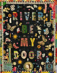 'River be my door' by Tony Fitzpatrick.
