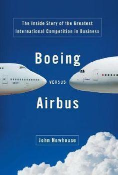 Boeing versus Airbus. Companies: Boeing Company, Airbus SAS. http://libcat.bentley.edu/record=b1238876~S0