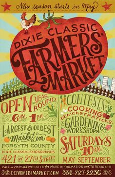 Poster for a Farmers' Market in Winston-Salem, NC. It was fun working lettering into a huge tomato. by Mary Kate McDevitt