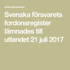 Svenska försvarets fordonsregister lämnades till utlandet 21 juli 2017