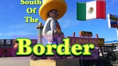 Mexican: South of The Border 4K video.