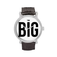 #thinkbig #watch Think BIG Wrist Watch