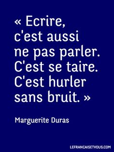 #Citation  de Marguerite Duras