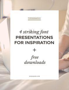 Striking font presentations & free downloads