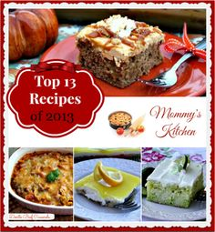 Mommy's Kitchen: Top 13 Recipes of 2013 {These are the most viewed recipes in 2013 by YOU!!!} Happy Cooking.
