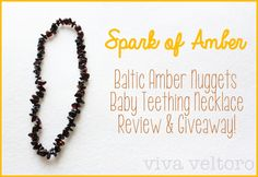 [OVER] Spark of Amber Teething Necklace Review and Giveaway! Ends 9/1/13 at 11:59 PM EST.