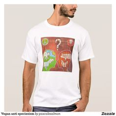 Vegan anti speciesism t-shirt