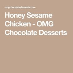 Honey Sesame Chicken is a delicious weeknight dinner. Try these chicken breast strips with a homemade sweet and spicy sauce, toasted sesame seeds and rice! Over Fried Chicken, Honey Sesame Chicken, Sweet And Spicy Sauce, Toasted Sesame Seeds, Chicken Chili, Chocolate Desserts, Chinese Food, Quick Easy Meals, Have Time