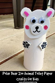 Polar Bear Zoo Animal Toilet Paper Roll Crafts for Kids - Sunshine Whispers  http://www.sunshinewhispers.com/2015/07/polar-bear-zoo-animal-toilet-paper-roll-crafts-for-kids/