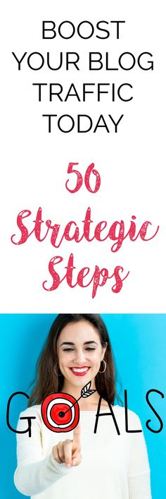 BOOST YOUR BLOG TRAFFIC TODAY | 50 Strategic Steps To Increase Traffic to Your Website | Blog traffic increase | Blog traffic tips | Blog marketing plan | Blog Marketing Strategy | Blog Marketing Ideas