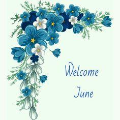 Welcome June!