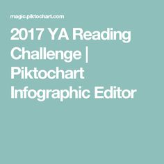 2017 YA Reading Challenge | Piktochart Infographic Editor