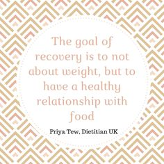 The goal of recovery is not about weight.
