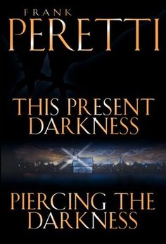 This Present Darkness and Piercing the Darkness (Darkness Set, Books #1 and #2)