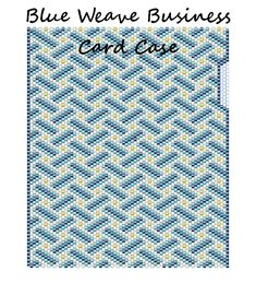 Blue Weave Business Card Case Word Map & Chart | Bead-Patterns I want this pattern, only   $5.00!!