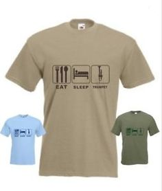 Eat Sleep Trumpet T-Shirts Funny T Shirts are fun to give and to wear. These are some of my favorite designs. For other funny products, see more..... https://www.sunfrog.com/jcshirts/funny