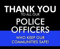 Thank a Police Officer! Today is National Law Enforcement Appreciation Day - http://www.michaelmcauliffe.org/2017/01/thank-police-officer-today-is-national.html